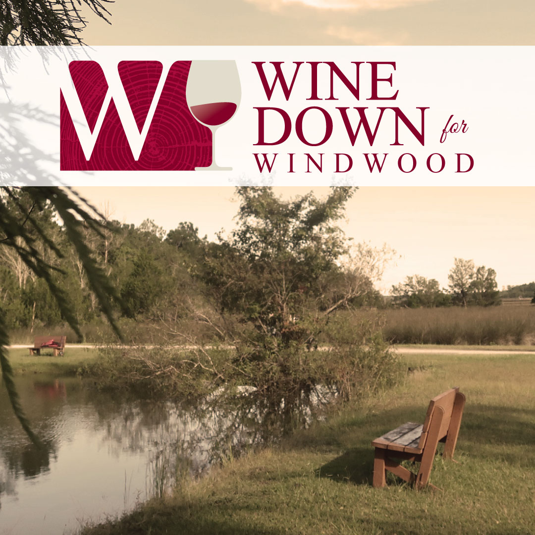 Wine Down for Windwood